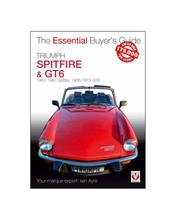 Triumph Spitfire & GT6 1962 - 1980 : The Essential Buyers Guide
