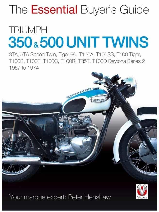 Triumph 350 & 500 Twins 1957 - 1974 : The Essential Buyers Guide - Front Cover