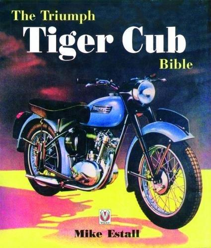 The Triumph Tiger Cub Bible - Front Cover