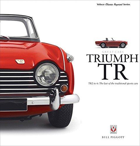 Triumph TR - TR2 to 6 : The last of the traditional sports cars