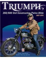 Triumph 350 / 500 Unit Construction Twins Bible