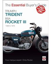 Triumph Trident & BSA Rocket III : Essential Buyers Guide