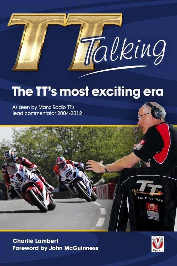 TT Talking : The TT's most exciting era - Front Cover