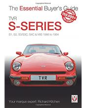 TVR S-Series 1986 - 1995 : The Essential Buyers Guide