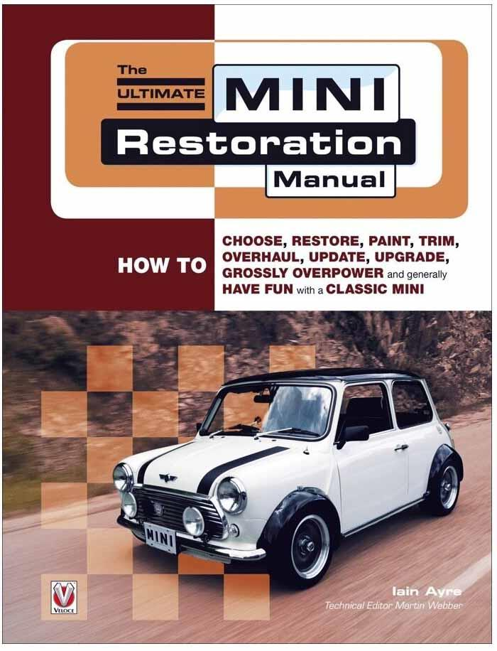 The Ultimate Mini Restoration Manual - Front Cover