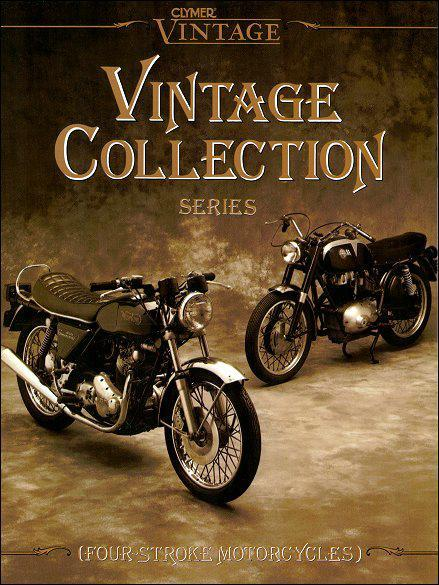 Vintage Collection Four-Stroke Motorcycles : Early 1960s to Mid-1970s