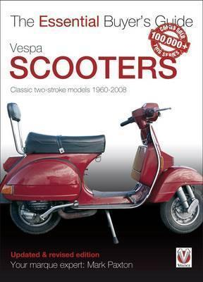 Vespa Scooters 1960 - 2008 : The Essential Buyers Guide - Front Cover