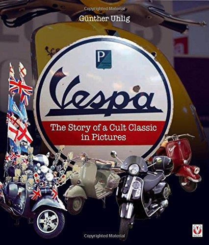 Vespa : The Story of a Cult Classic in Pictures - Front Cover