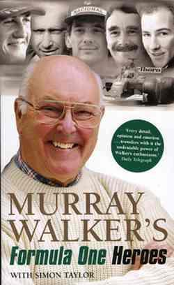Murray Walkers Formula One Heroes - Front Cover