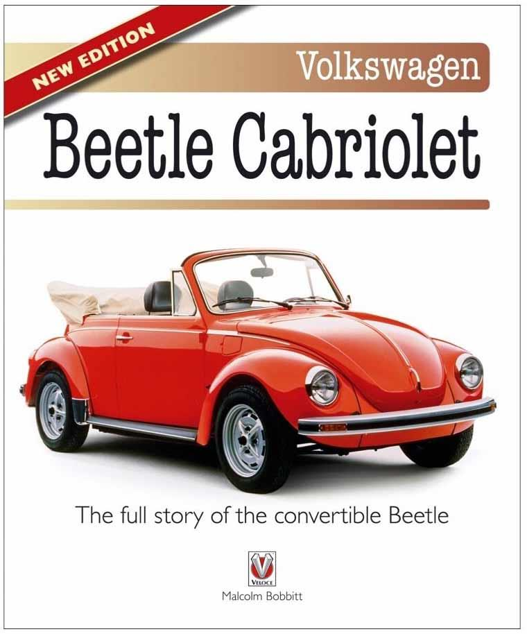 Volkswagen Beetle Cabriolet : The Full Story of the Convertible Beetle - Front Cover