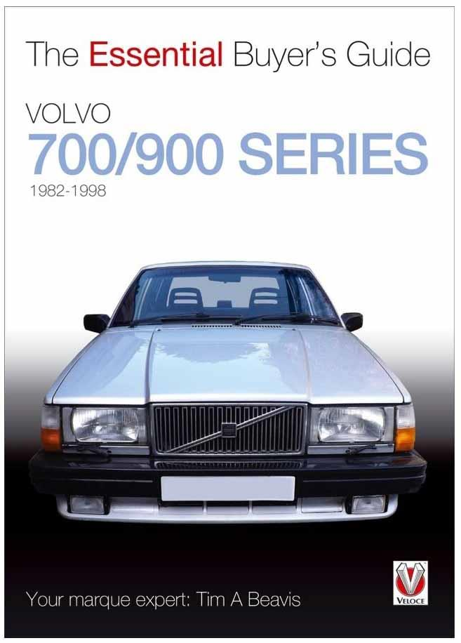 Volvo 700 / 900 Series : The Essential Buyers Guide - Front Cover