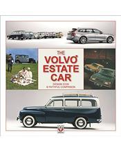 The Volvo Estate Car 1927 - 2007: Design Icon & Faithful Companion