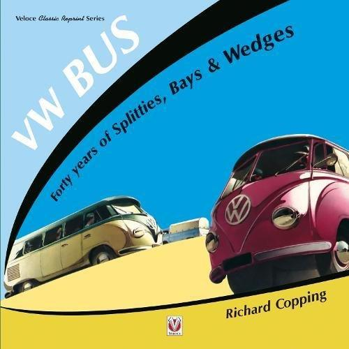 Volkswagen Bus : 40 Years of Splitters, Bays & Wedges - Front Cover