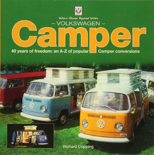Volkswagen Camper 1950 - 1990 : 40 years of freedom - Front Cover