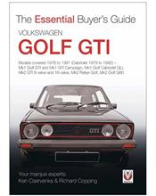 Volkswagen (VW) Golf GTI 1976 - 1992 : The Essential Buyers Guide
