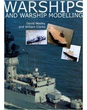 Warships and Warship Modelling