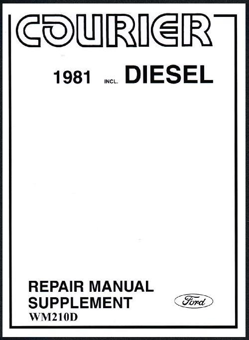 Ford Courier (Diesel) 1981 - 1984 Factory Repair Manual Supplement