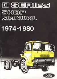 Ford D Series Petrol & Diesel Truck 1974 - 1980 Factory Repair Manual - Front Cover