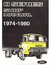 Ford D Series Petrol & Diesel Truck 1974 - 1980 Factory Repair Manual