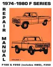 Ford F100 F250 F350 1974-1980 Factory Repair Manual