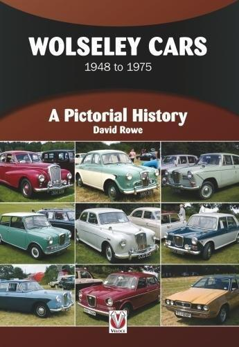 Wolseley Cars 1948 - 1975: A Pictorial History