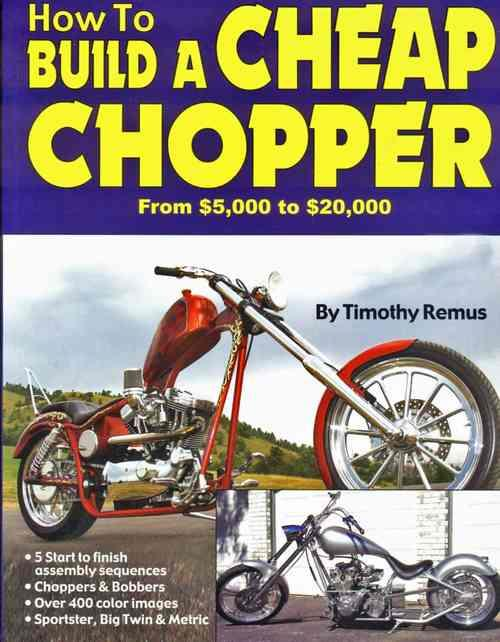 How to Build a Cheap Chopper - Front Cover