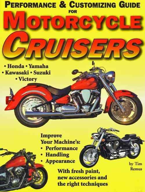 Performance & Customizing Guide For Motorcycle Cruisers - Front Cover