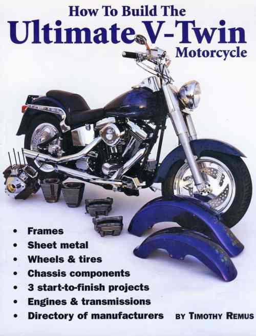 How To Build The Ultimate V-Twin Motorcycle - Front Cover