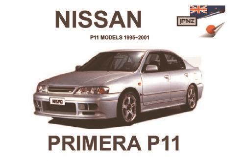nissan primera p11 1995 2001 owners manual engine model. Black Bedroom Furniture Sets. Home Design Ideas