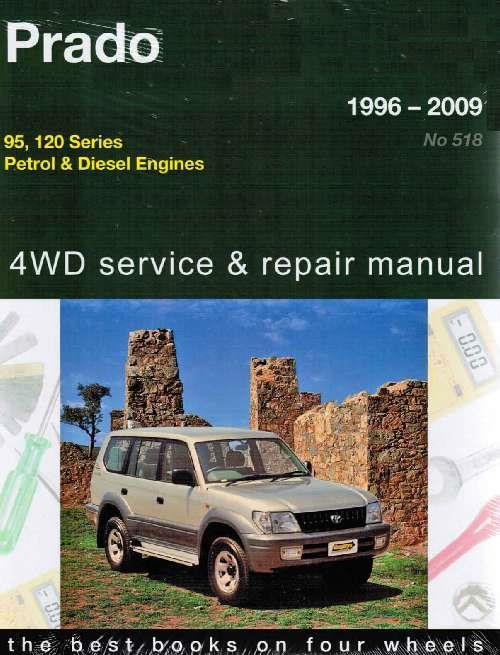 Toyota Land Cruiser Prado 4wd Petrol Amp Diesel 1996 2009