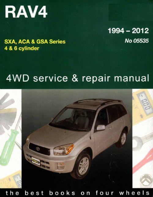 Toyota Rav4 1994 2012 Gregorys Owners Service Amp Repair