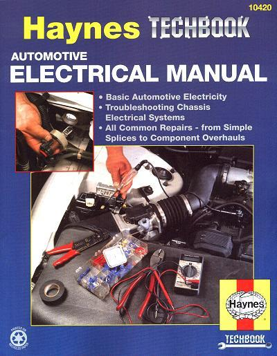 Automotive Electrical Manual Haynes Techbook 1850106541