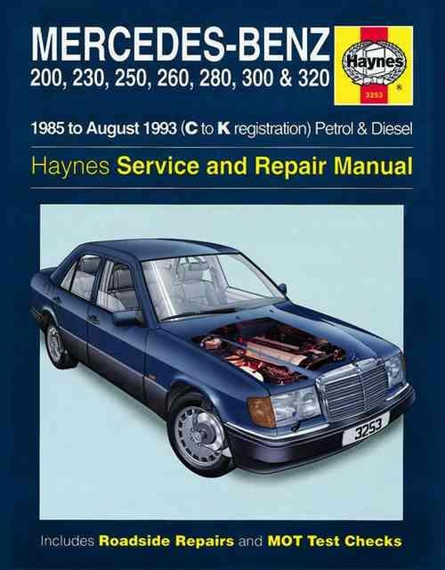 Mercedes benz w124 series petrol diesel 1985 1993 for 1991 mercedes benz 300e repair manual