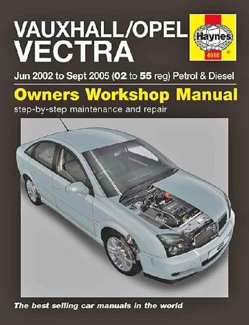 Vauxhall    Opel  Holden  Vectra Petrol  U0026 Diesel 2002