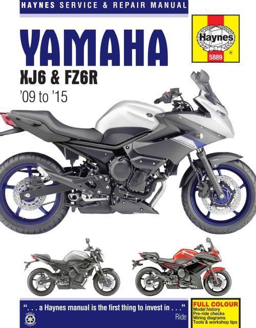 Yamaha    XJ6      FZ6R    2009  2015 Haynes Owners Service   Repair Manual 0857338897 9780857338891