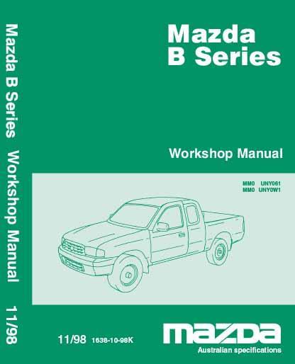 Mazda B Series Bravo Petrol Amp Diesel 11 1998 Factory