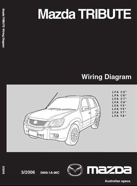Mazda Tribute Wiring Diagrams 03 2006 Factory Manual Supplement Mazda Australia